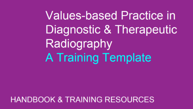 "Image saying, ""Values-based practice in diagnostic & therapeutic radiography. A training template""."