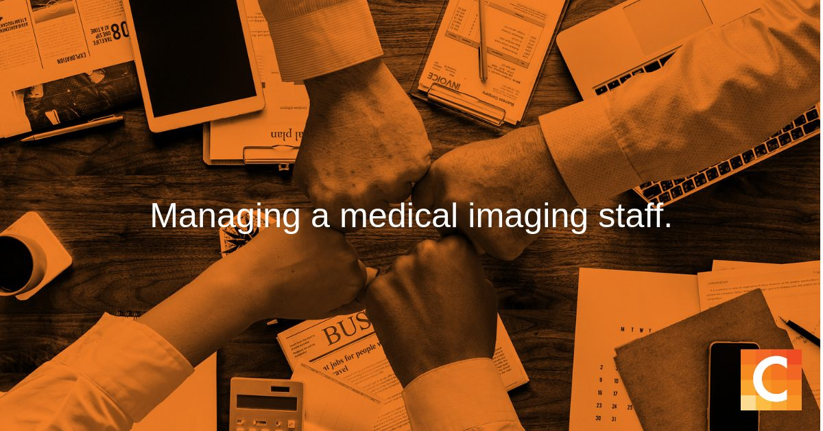 """In orange preset - 4 fists coming together for a team fist bump - with text """"Managing a medical imaging staff'"""