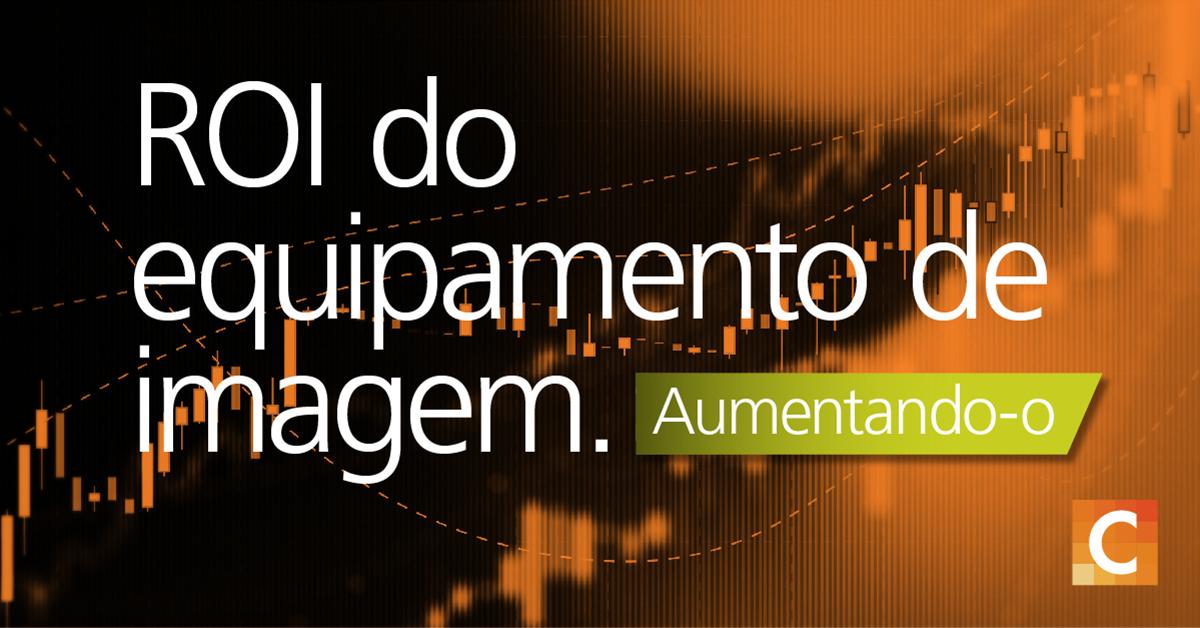 """Imagem da ilustração de dados em segundo plano com sobreposição de texto """"ROI de equipamentos de imagem: Aumentando-o"""""""