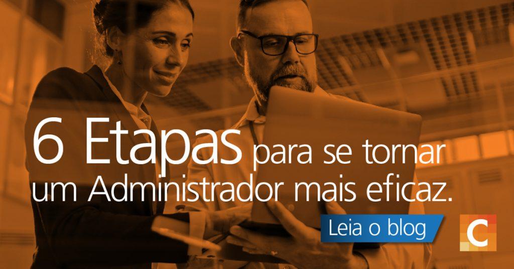 """Foto de um homem e uma mulher olhando para um laptop. A frase """"6 etapas para se tornar um administrador mais eficaz"""" foi sobreposta."""