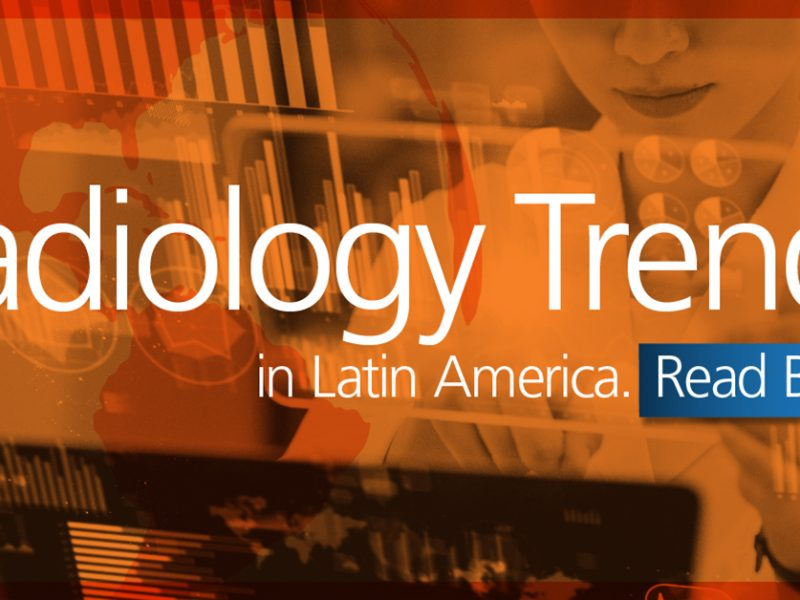 "Image of data in background with radiologist. Text ""Radiology Trends in Latin America"""