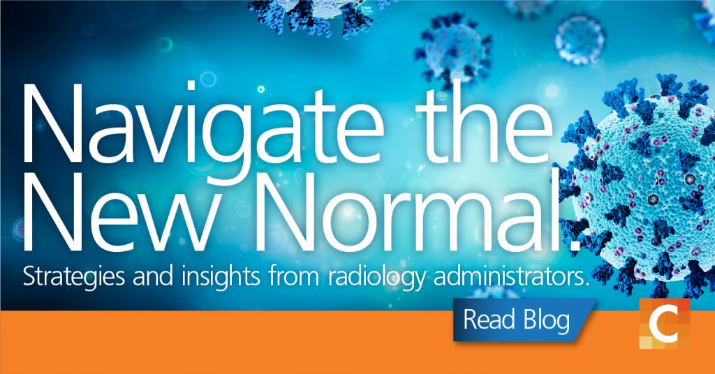 """Image of Virus in background with text """"Navigate the New Normal - strategies and insights from radiology administrators"""""""